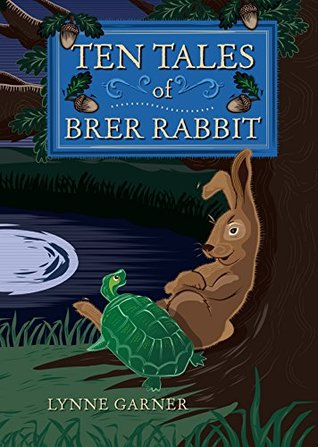 Ten Tales of Brer Rabbit