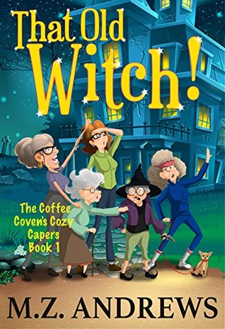 Christine (Philadelphia, PA)'s review of That Old Witch!