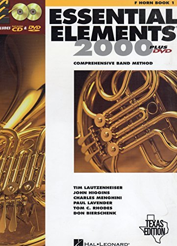 Essential Elements 2000: Comprehensive Band Method (F Horn Book 1) Texas Edition