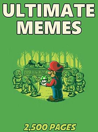 MEMES: Ultimate Memes & Jokes 2017 – Memes Free Rein Fresh Meme Picture Books New: Funny Memes 2017, Dank Memes, Memes For Kids, Memes Free, Memes xl, Pikachu Books, Roasts