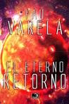 El Eterno Retorno (El Eterno Retorno, #1)