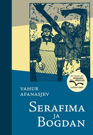 Serafima ja Bogdan by Vahur Afanasjev