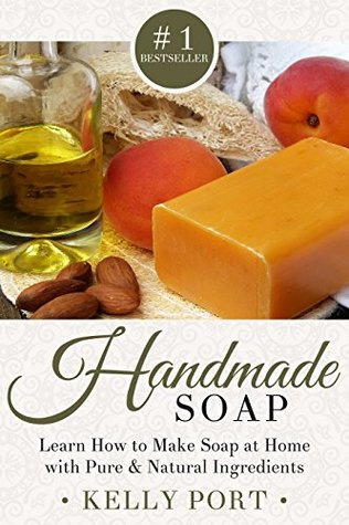 Handmade Soap: Learn How to Make Soap at Home with Pure & Natural Ingredients