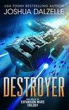 Destroyer (Expansion Wars Trilogy, #3)