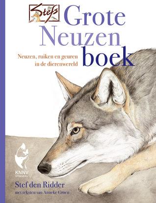 Stefs grote neuzenboek by Stef den Ridder
