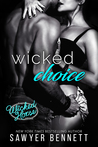 Wicked Choice (The Wicked Horse Vegas, #4)