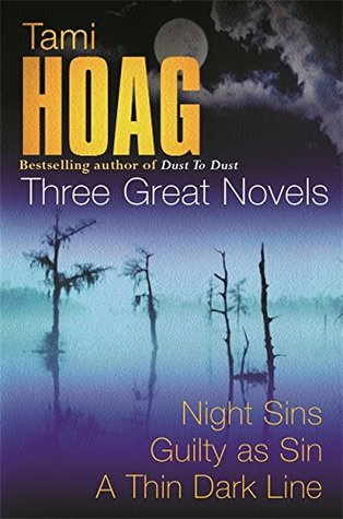 Three Great Novels: Night Sins / Guilty as Sin / A Thin Dark Line