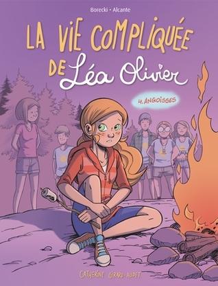 Angoisses (La vie compliquée de Léa Olivier BD #4)
