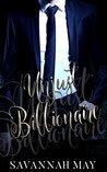 Unjust Billionaire by Savannah May