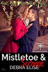 Mistletoe & Scrooge: Holiday Prequel in The Outlaws of Baseball series