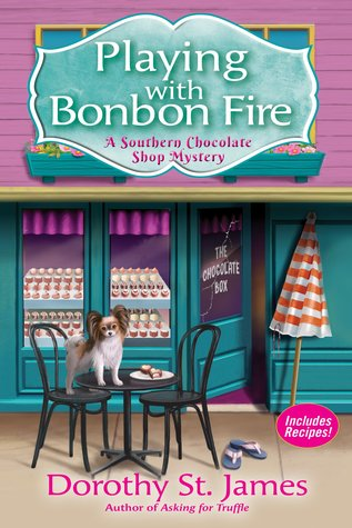 Playing With Bonbon Fire (A Southern Chocolate Shop Mystery #2)