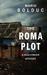 The Roma Plot: A Max O'Brie...