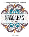 Mandala Colouring Books for Adults: Book Two: Mandala Designs and Patterns