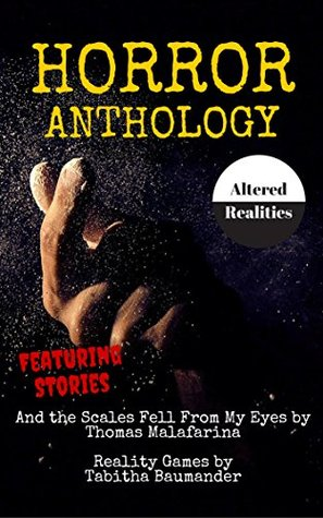 Horror Anthology Altered Realities (Moon Books Presents Book 3)