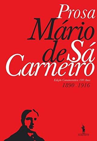 Prosa – Mário de Sá-Carneiro