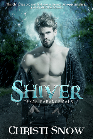 Book Review: Shiver (Texas Paranormals #2) by Christi Snow
