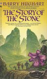 The Story of the Stone (The Chronicles of Master Li and Number Ten Ox #2)