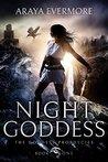 Night Goddess (The Goddess Prophecies #1)
