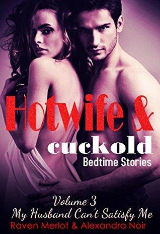 CUCKOLDING MY HUSBAND: A FOUR STORY ADVENTURE
