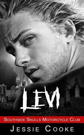 LEVI: Southside Skulls Motorcycle Club (Southside Skulls MC Romance Book 5)