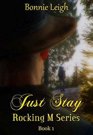 Just Stay (Rocking M Book 1)