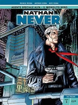 Nathan Never n. 1: Agente speciale Alfa - Il Monolito Nero