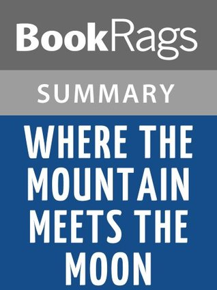 Summary & Study Guide Where the Mountain Meets the Moon by Grace Lin