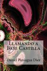 Llamando a Base Castilla