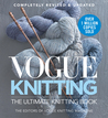 Vogue® Knitting The Ultimate Knitting Book by Vogue Knitting Magazine
