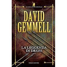 La leggenda di Druss (Il ciclo dei Drenai #6)