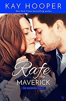 Rafe, the Maverick (The Shamrock Trinity)