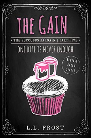 The Gain: Reverse Harem Serial (Succubus Harem)