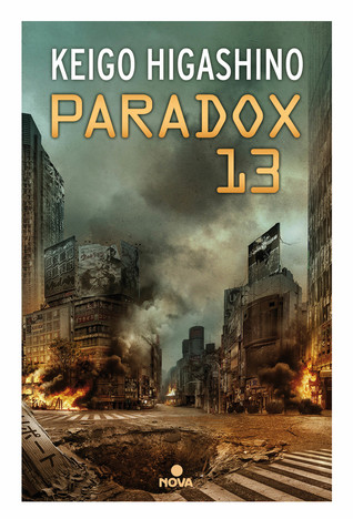 Paradox 13 by Keigo Higashino