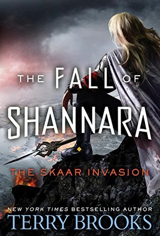 The Skaar Invasion Fall Of Shannara 2 By Terry Brooks
