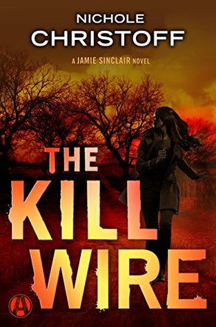 The Kill Wire (Jamie Sinclair #5)