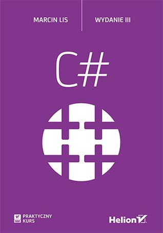C#. Praktyczny kurs