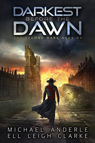 Darkest Before The Dawn (The Second Dark Ages, #3)