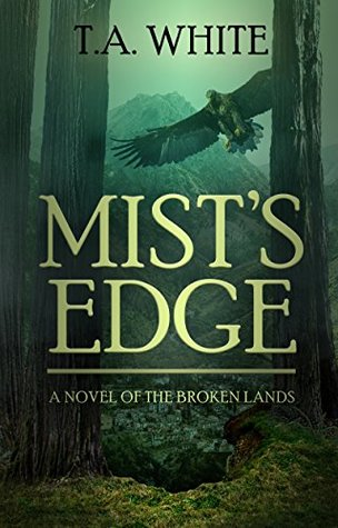 Mist's Edge (The Broken Lands, #2)