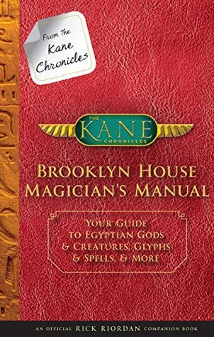 Brooklyn House Magician's Manual (The Kane Chronicles)
