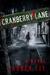 Cranberry Lane by Laurèn Lee