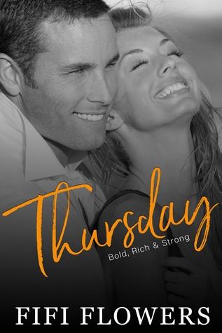 Thursday: Bold, Rich & Strong (Hookup Café, #4)