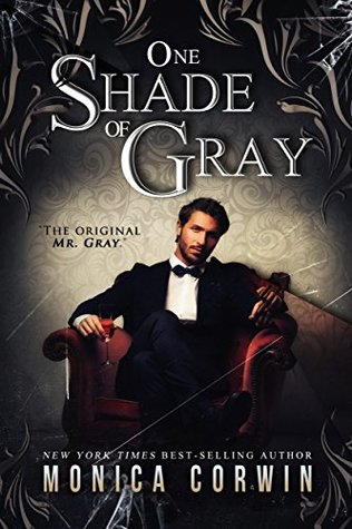 One Shade of Gray by Monica Corwin