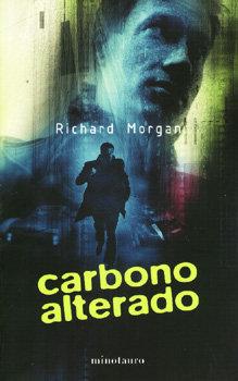 Carbono alterado (Takeshi Kovacs, #1)