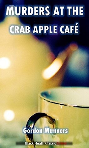 Murders at the Crab Apple Café