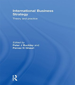 International Business Strategy: Theory and Practice (500 Tips)