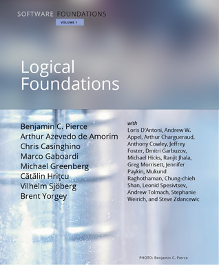 Software Foundations, Volume 1: Logical Foundations