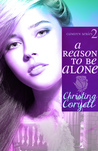 A Reason to Be Alone (Camdyn #2)