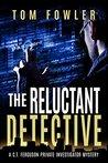 The Reluctant Detective (C.T. Ferguson #1)