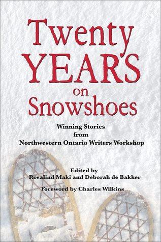 Twenty Years on Snowshoes