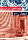 Redevelopment And Race: Planning A Finer City In Postwar Detroit